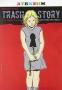 Trash story albo sztuka (nie) pamieci, director: Ewelina Pietrowiak