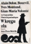 W kręgu zła, 1970 r., reż. Jean-Pierre Melville