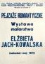 Romantic landscapes -painting exhibition: Elzbieta Jach-Kowalska, 1979